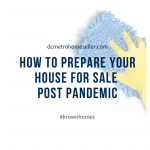 How To Prepare Your DC Metro Area House For Sale Post Pandemic with Krown Homes