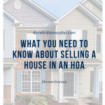 What You Need To Know About Selling A DC Metro Area House in An HOA and a HOA Resale Package