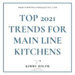 Top 2021 Trends for Main Line Kitchens