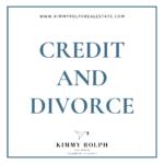 CREDIT AND DIVORCE Part 1