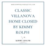Classic Villanova Home Closed by Kimmy