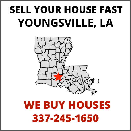 Sell Your House Fast In Youngsville, LA