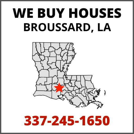 We Buy Houses In Broussard, LA