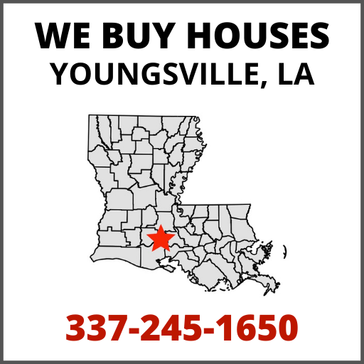 We Buy Houses In Youngsville, LA
