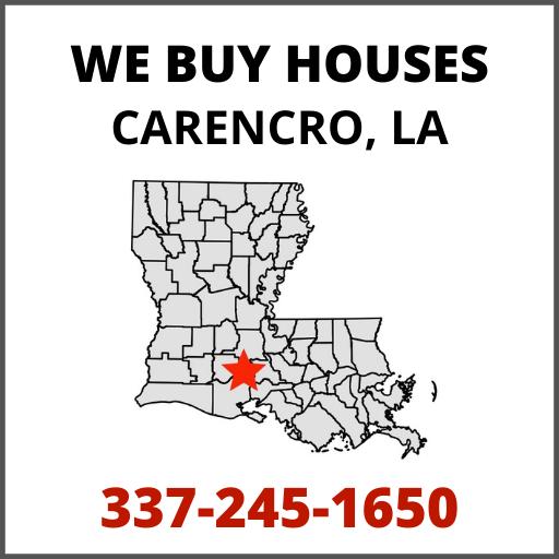 We Buy Houses in Carencro, Louisiana