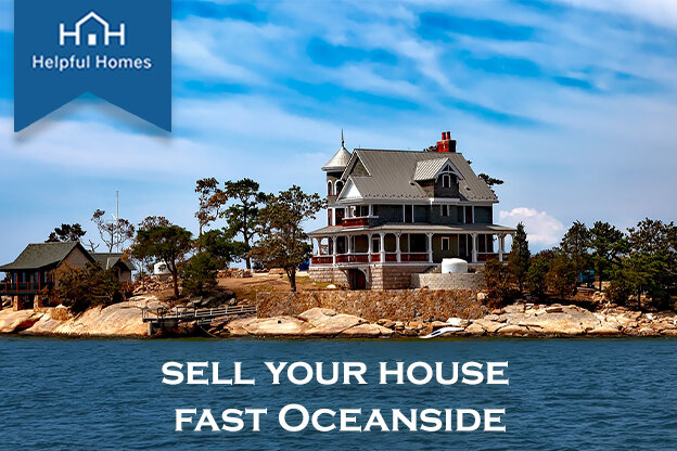 Want to Sell My House Fast in Oceanside, CA. How Can You Help_624x416