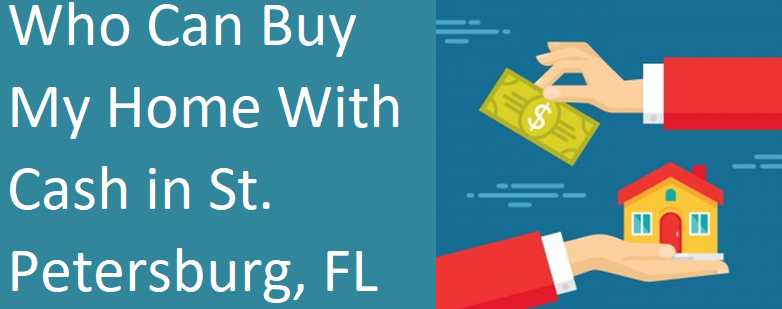 Need to sell your St. Petersburg house? Here are 3 options for you depending on your goals.