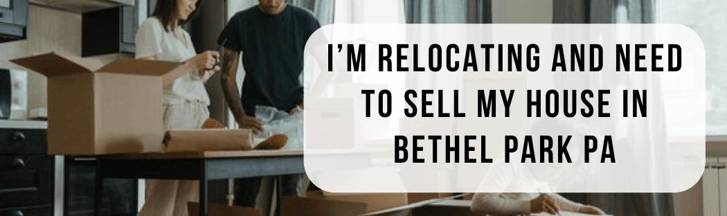 We buy houses in Bethel Park PA