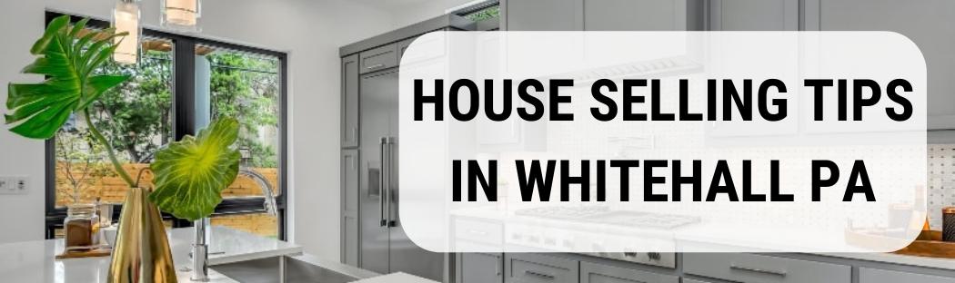 We buy houses in Whitehall PA
