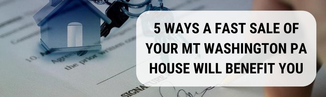 We buy houses in Mt Washington PA