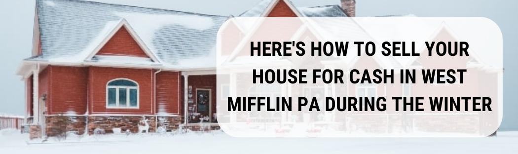 We buy houses in West Mifflin PA