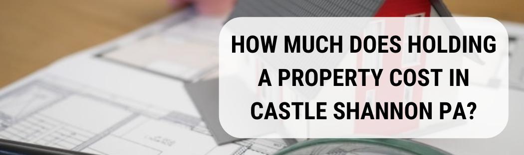 We buy houses in Castle Shannon PA