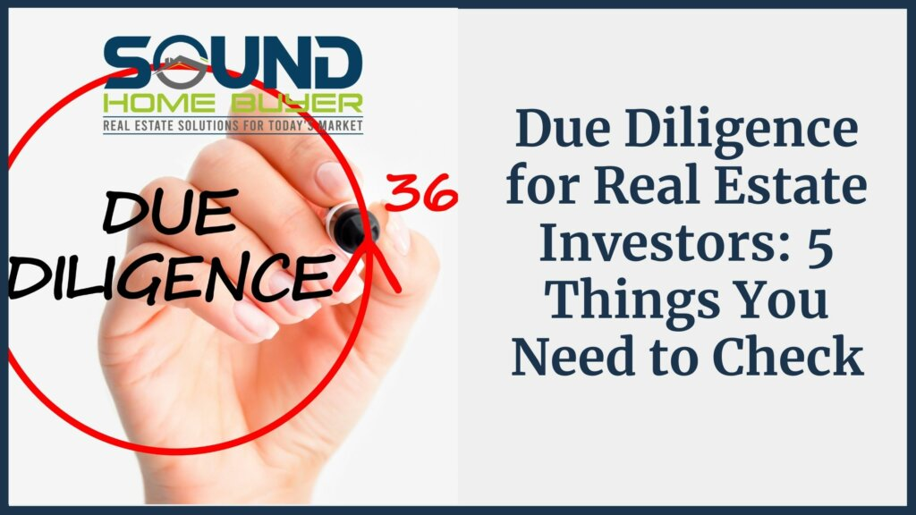 Due Diligence for Olympia Real Estate Investors: 5 Things You Need to Check