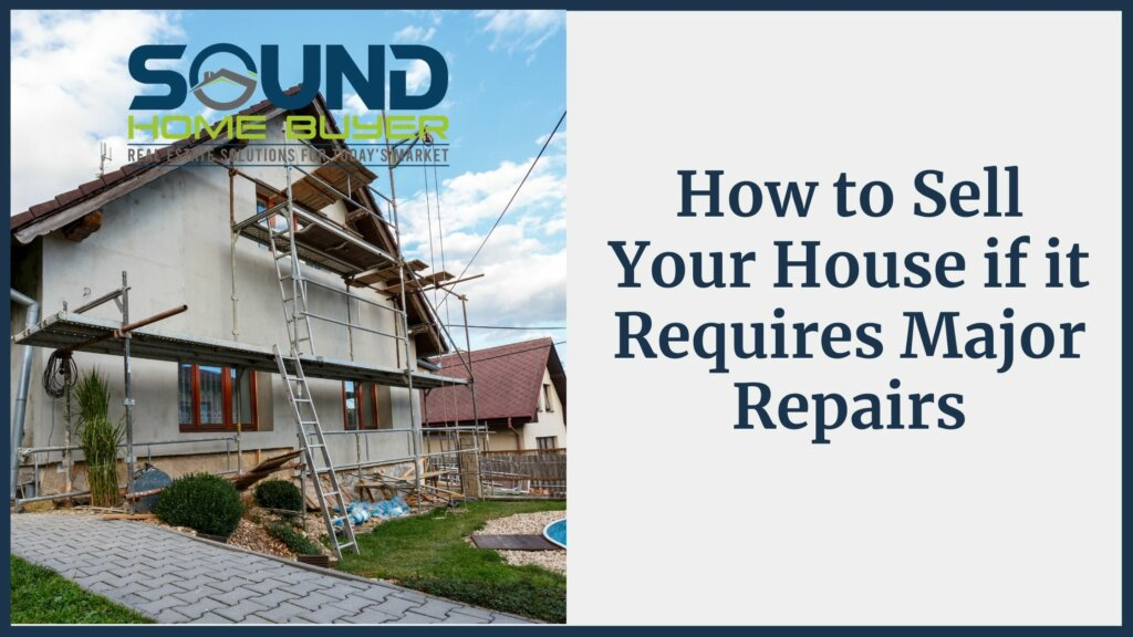 How to Sell Your Olympia House if it Requires Major Repairs