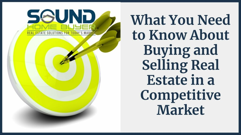 What You Need to Know About Buying and Selling Olympia Real Estate in a Competitive Market