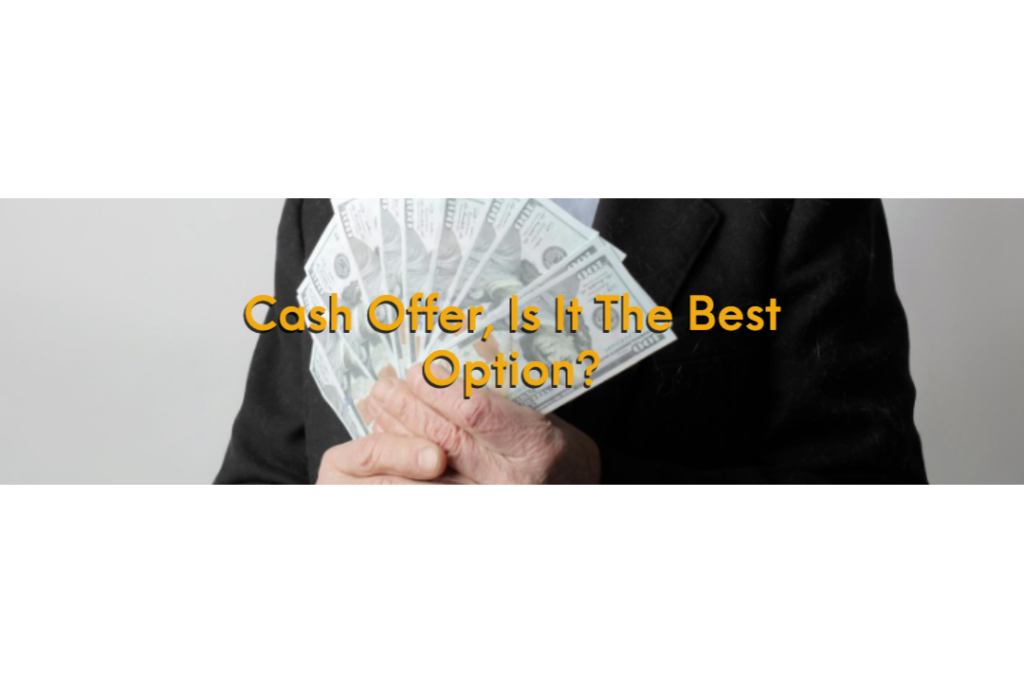 5 reason you should consider a cash offer
