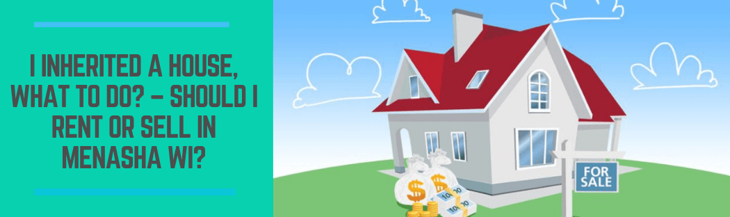 sell my home in Menasha WI