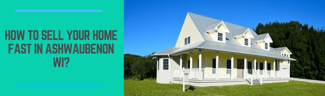 sell my home in Ashwaubenon WI