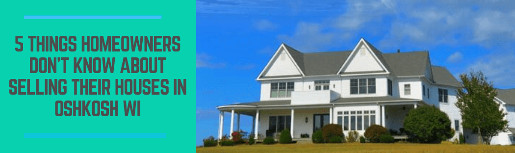 sell my property in  Oshkosh WI