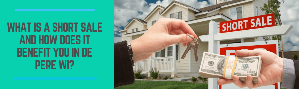 sell your property in De Pere WI