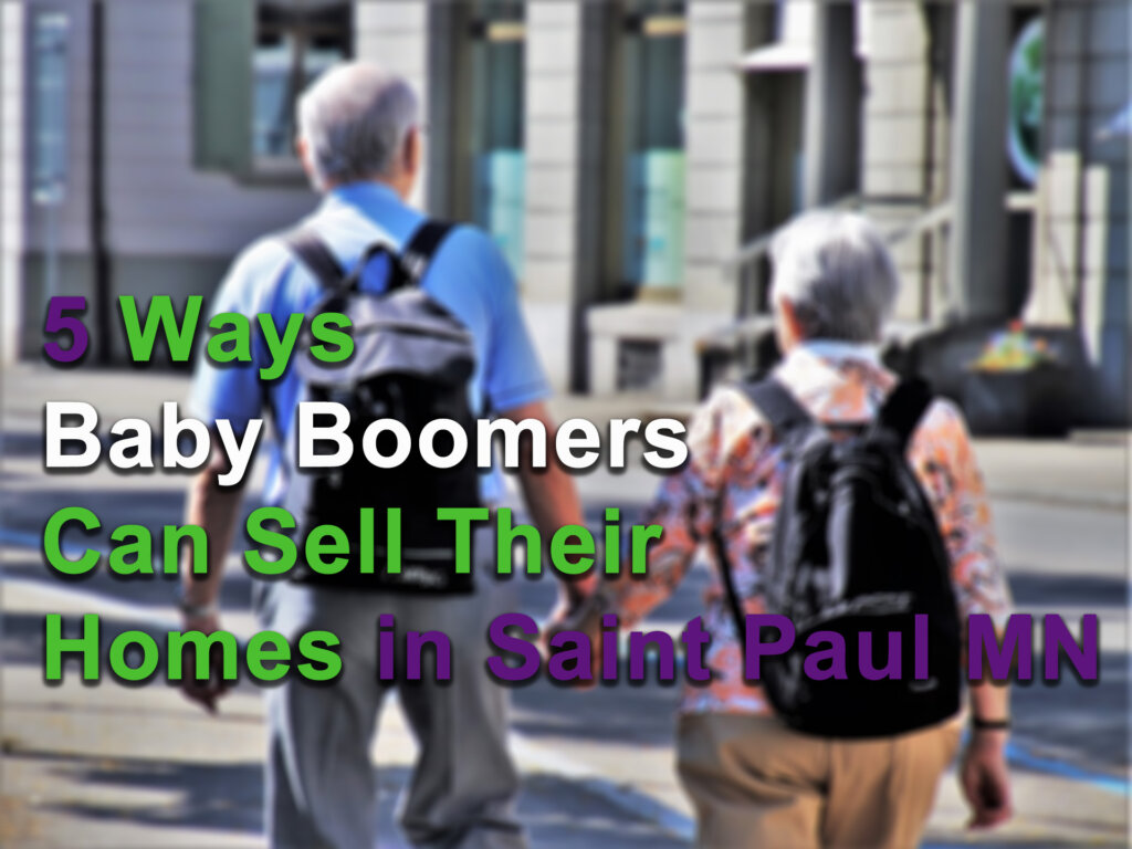 How FastPath can help baby bloomers sell their houses in Saint Paul MN