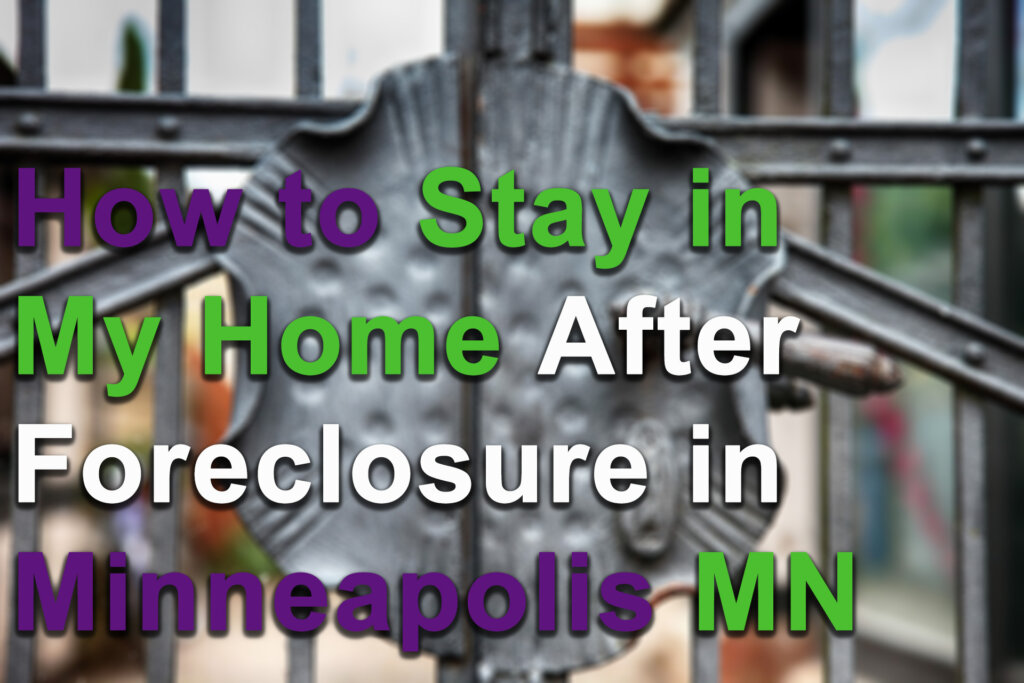 We buy houses during foreclosure in Minneapolis MN