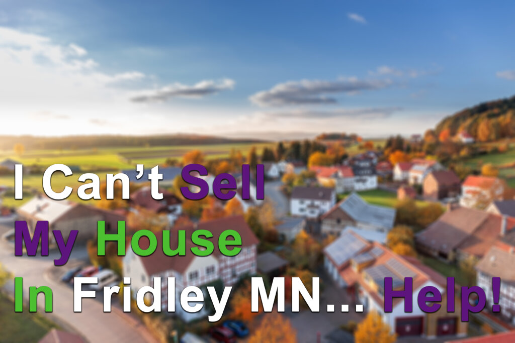 Selling My House for Cash in Fridley MN