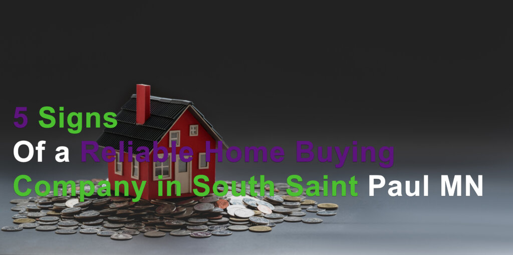 Signs of a reliable home buying company like FastPath in South Saint Paul MN