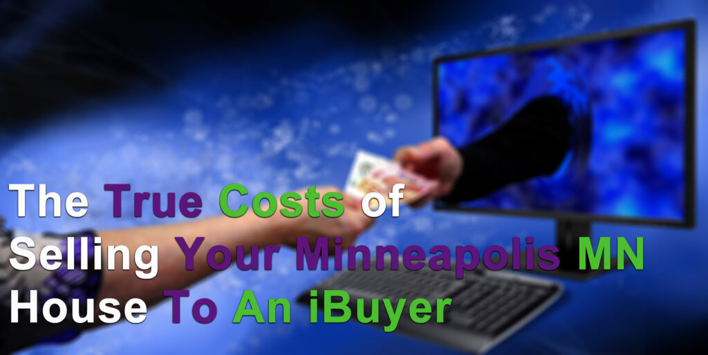 Our home sale program vs iBuyers in Apple Valley MN