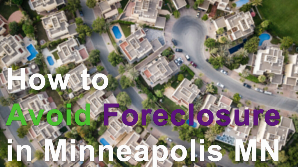 We buy foreclosing houses fast in Minneapolis MN for cash