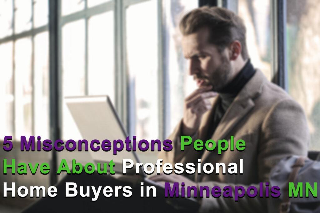 We Buy Houses in Minneapolis MN