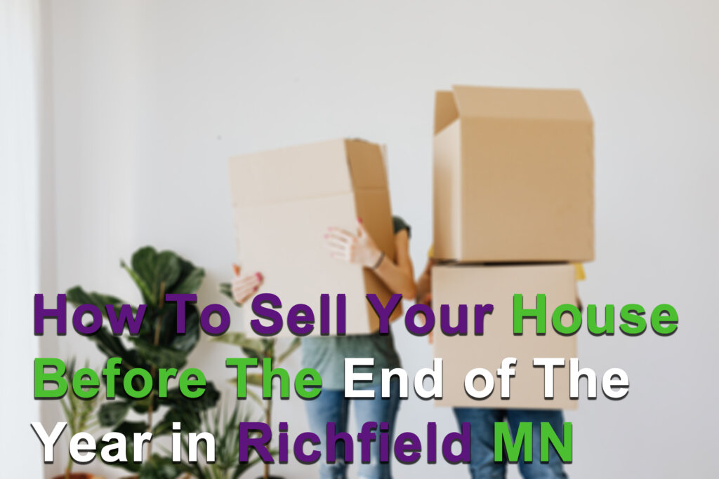 We Buy houses in Richfield MN