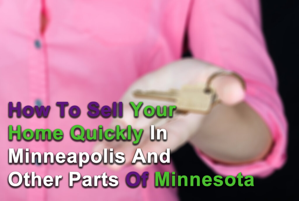 Cash for houses in Minneapolis MN