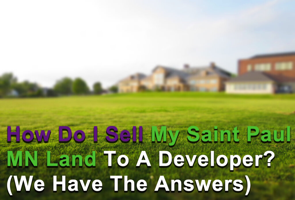 Sell your land in Saint Paul MN
