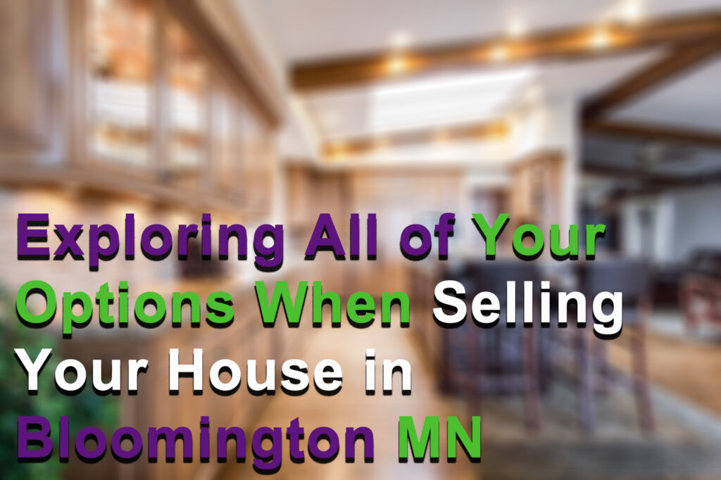 Cash for your house in Bloomington