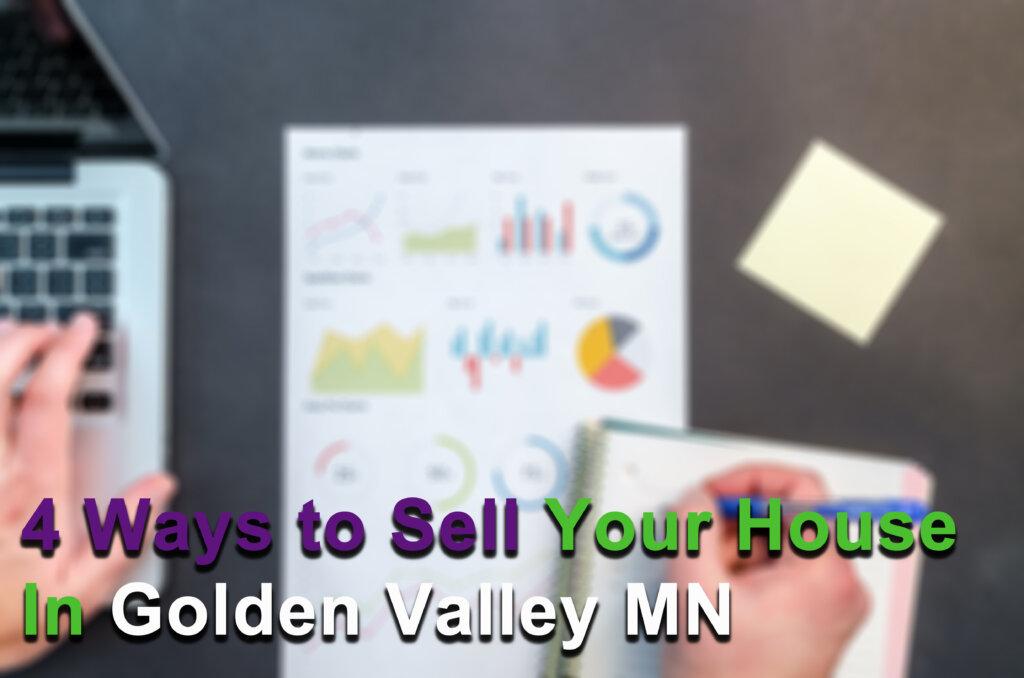 We Buy Houses in Golden Valley MN
