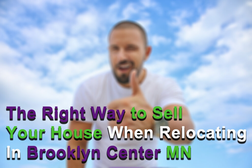 Cash for houses in Brooklyn Center MN