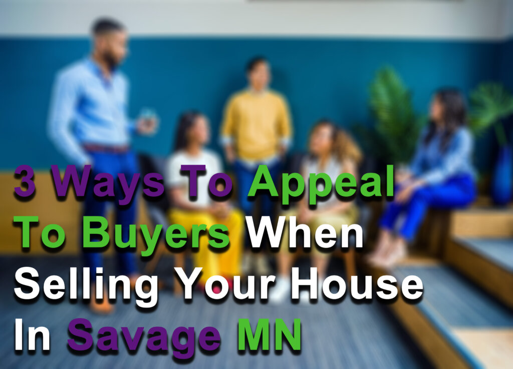 Sell my house in Savage MN