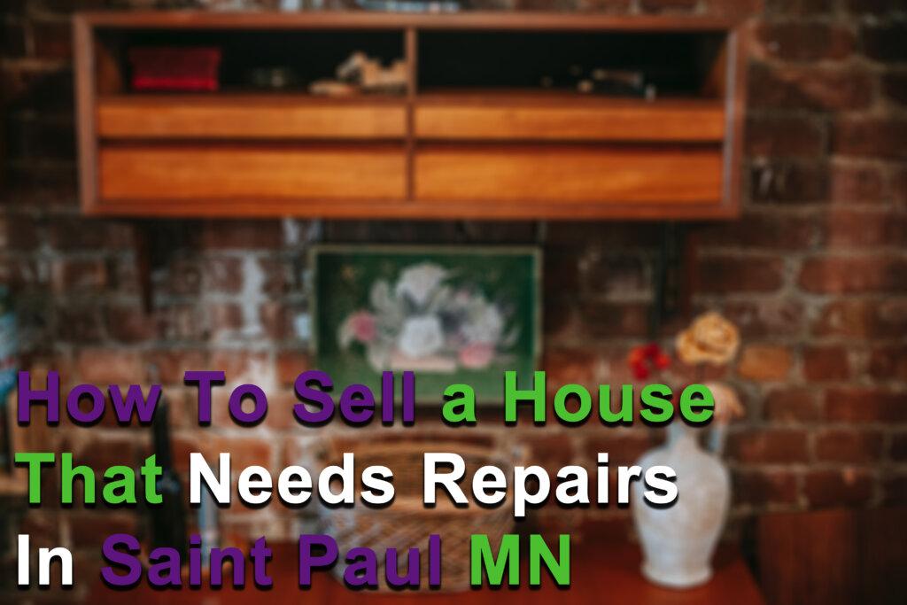 We Buy Houses in Saint Paul MN