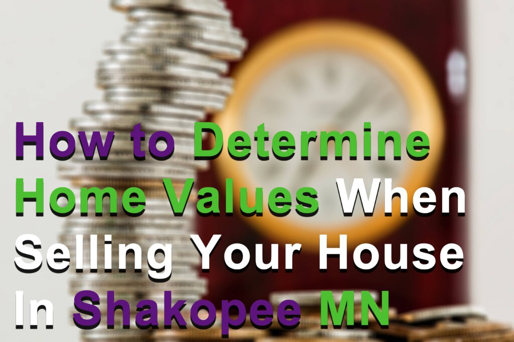We buy houses Fast in Shakopee MN