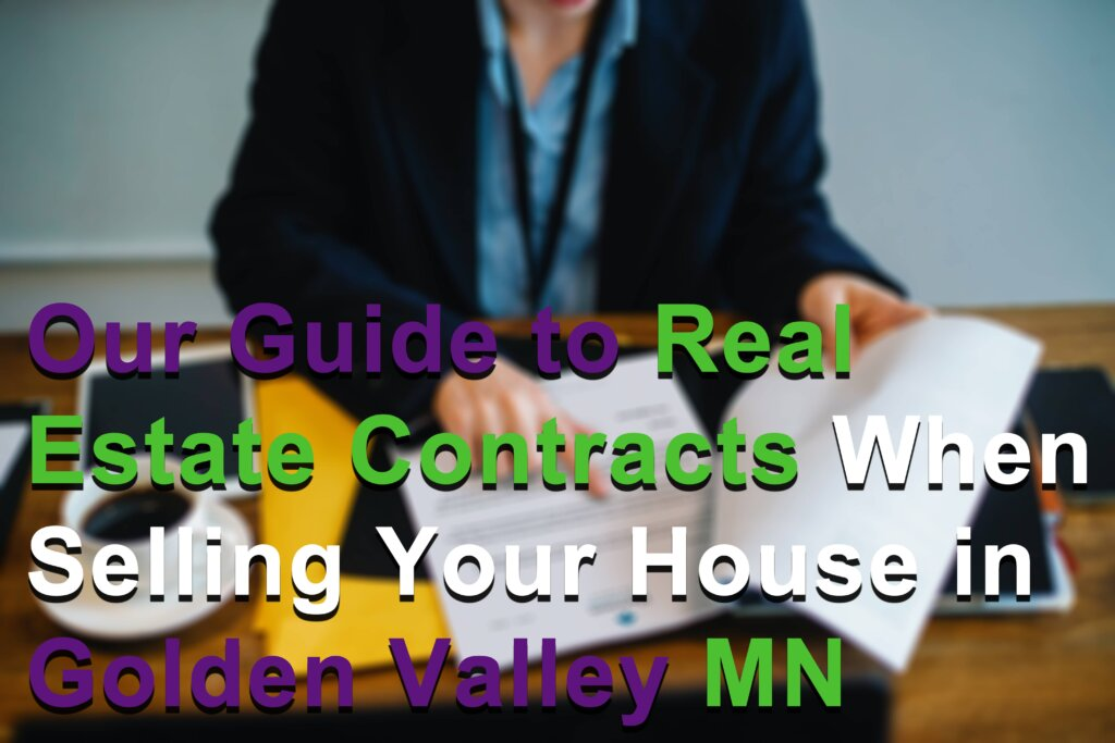 Cash for Houses in Golden Valley MN