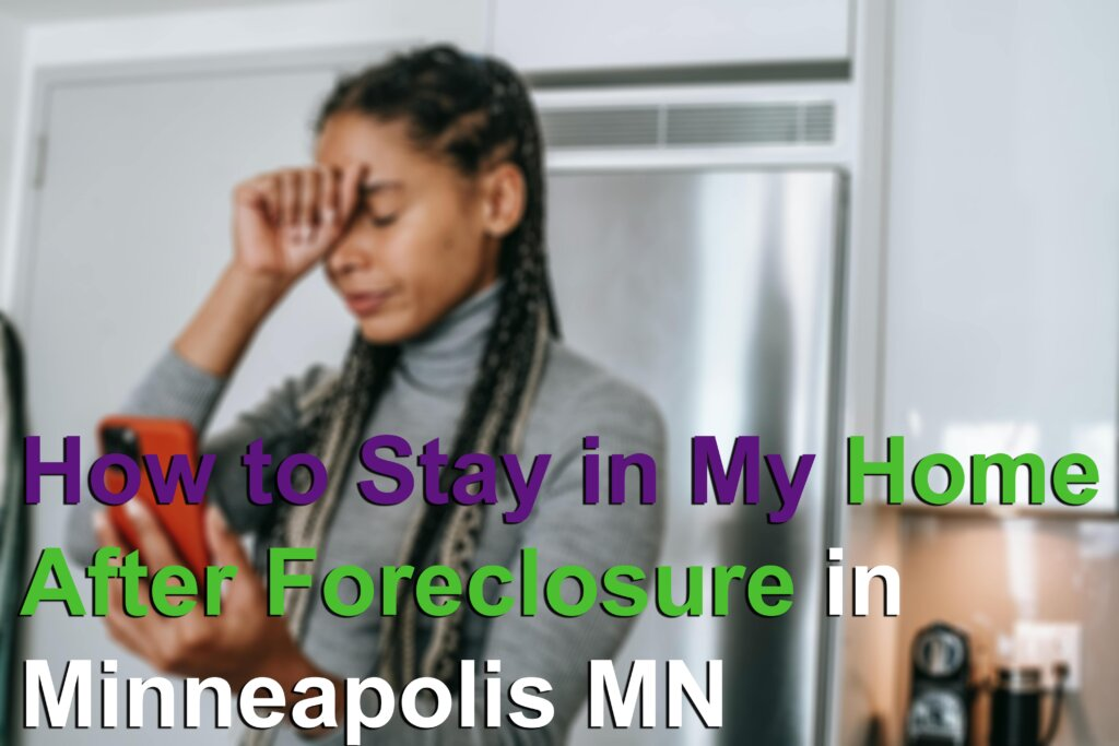 How to stay in my home after foreclosure Image