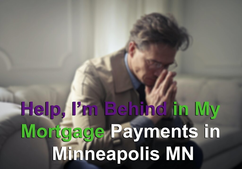 Behind in my mortgage payments in Minneapolis MN Image