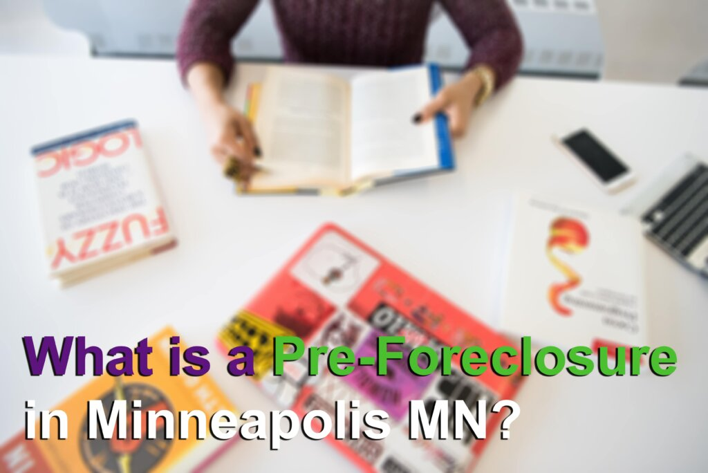 What is Pre-foreclosure in Minneapolis MN Image