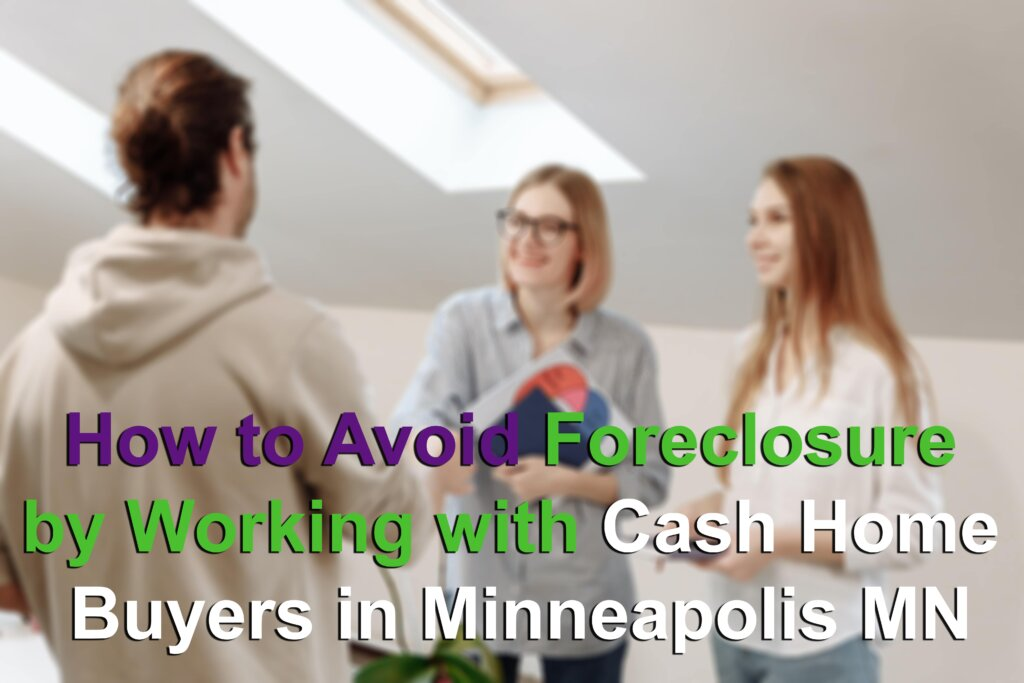 Cash Buyers to Avoid Foreclosure in Minneapolis MN Image