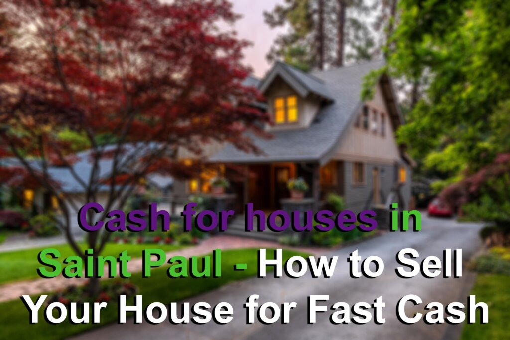 Cash for houses in Saint Paul MN Image