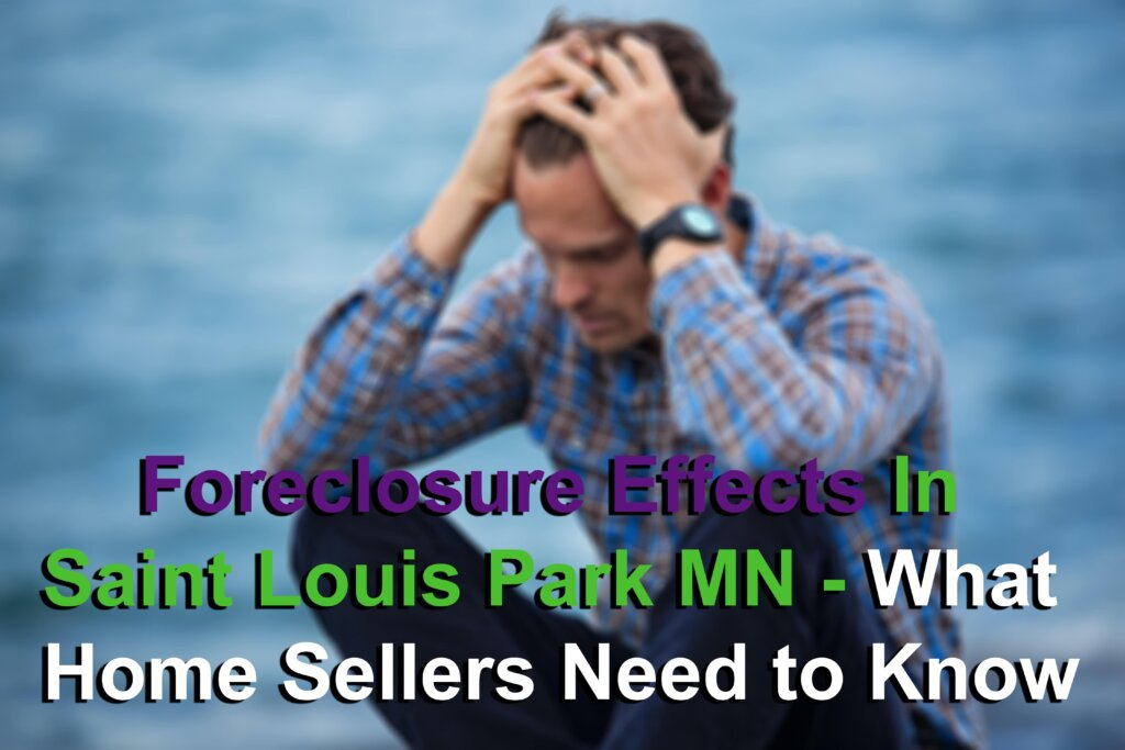 Effects of Foreclosure in Saint Louis Park MN Image