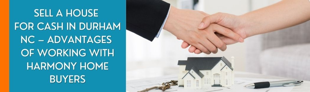 cash for homes in Durham NC