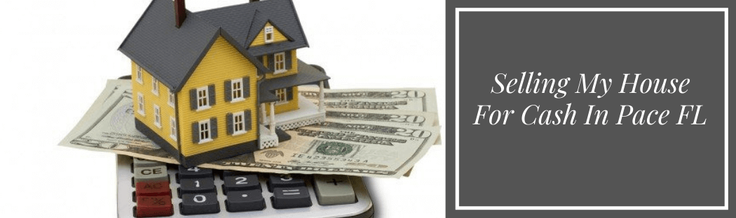 sell my home in Pace FL