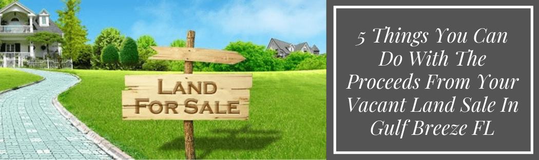 sell my property in Gulf Breeze FL